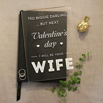 "Acrylic Valentine's Day Card ""I Will Be Your Wife"""
